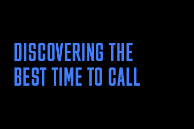 Discovering The Best Time To Call
