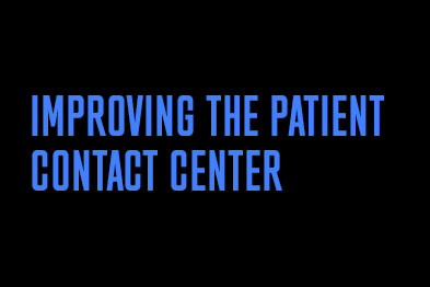 Improving the patient contact center