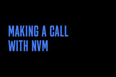 Making a call with NVM