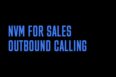 NVM for Sales: outbound calling
