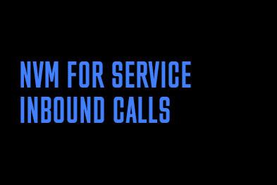 NVM for Service: inbound calls