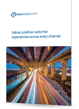 Deliver positive customer experiences across every channel, every time