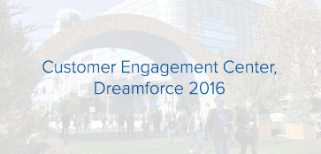 Customer Engagement Center, Dreamforce