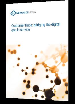 Introducing customer hubs: bridging the digital gap in service