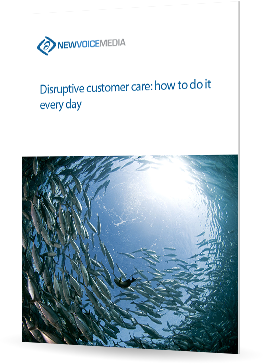 Disruptive customer care: how to do it every day